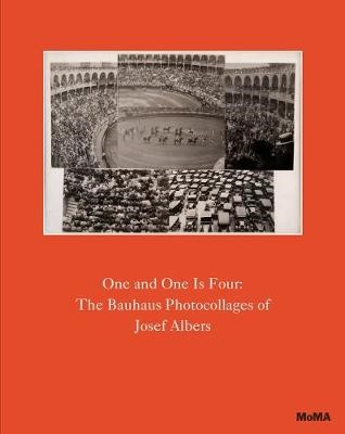 One and One Is Four: The Bauhaus Photocollages of Josef Albers -
