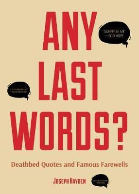 Any Last Words? -