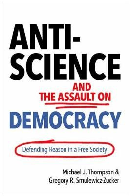 Anti-Science and the Assault on Democracy - pr_343079