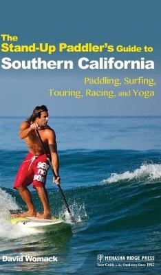 The Stand-Up Paddler's Guide to Southern California - pr_31867