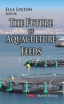 Future of Aquaculture Feeds -
