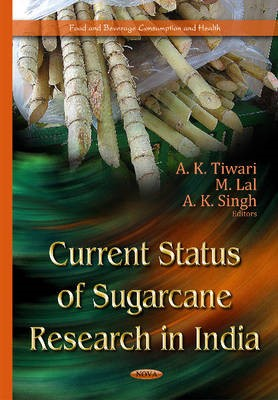 Current Status of Sugarcane Research in India -