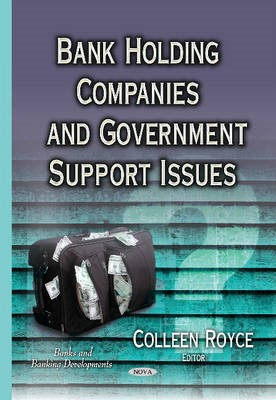 Bank Holding Companies & Government Support Issues -