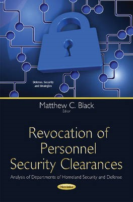Revocation of Personnel Security Clearances -