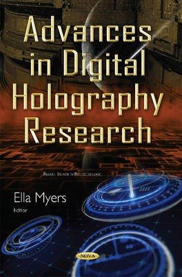 Advances in Digital Holography Research -