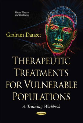Therapeutic Treatments for Vulnerable Populations -