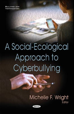 Social-Ecological Approach to Cyberbullying -