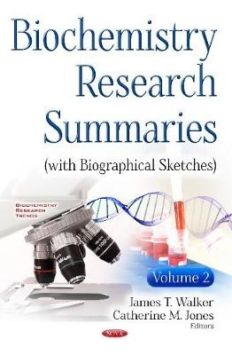 Biochemistry Research Summaries (with Biographical Sketches) -