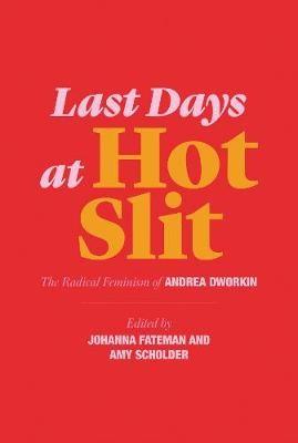 Last Days at Hot Slit -