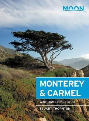 Moon Monterey & Carmel (Sixth Edition) -