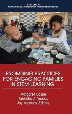 Promising Practices for Engaging Families in STEM Learning -