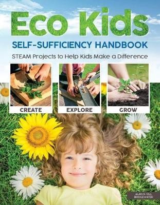 Eco Kids Self-Sufficiency Handbook -