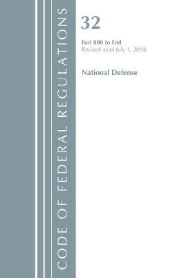 Code of Federal Regulations, Title 32 National Defense 800-End, Revised as of July 1, 2018 - pr_85826