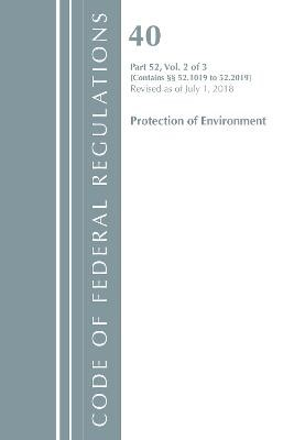 Code of Federal Regulations, Title 40 Protection of the Environment 52.1019-52.2019, Revised as of July 1, 2018 - pr_314279