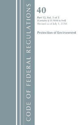 Code of Federal Regulations, Title 40 Protection of the Environment 52.2020-End of Part 52, Revised as of July 1, 2018 - pr_284389