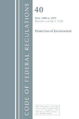 Code of Federal Regulations, Title 40: Parts 1000-1059 (Protection of Environment) TSCA Toxic Substances -