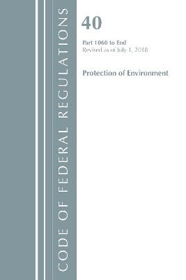 Code of Federal Regulations, Title 40: Parts 1060-End (Protection of Environment) TSCA Toxic Substances - pr_282239
