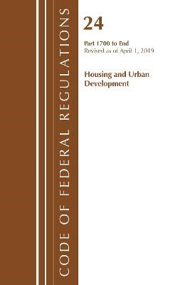 Code of Federal Regulations, Title 24 Housing and Urban Development 1700-End, Revised as of April 1, 2019 - pr_1750340