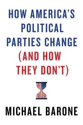 How America's Political Parties Change (and How They Don't) -