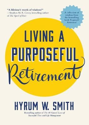 Living a Purposeful Retirement -