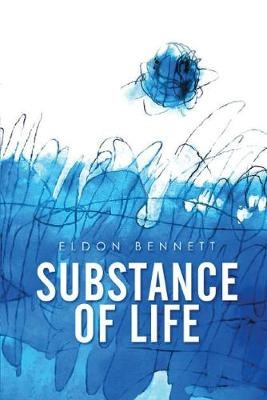 Substance of Life -
