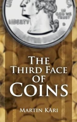 The Third Face of Coins -