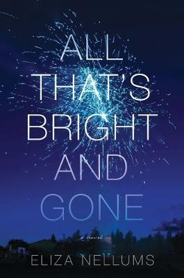 All That's Bright And Gone - pr_1723992