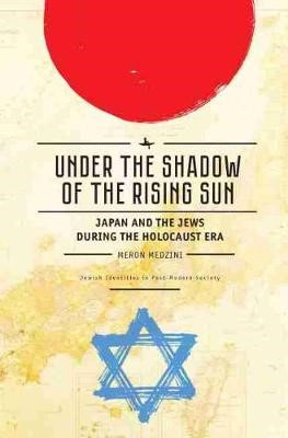 Under the Shadow of the Rising Sun -