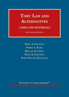 Tort Law and Alternatives -