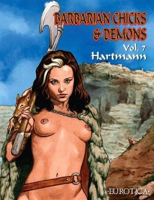 Barbarian Chicks & Demons Vol. 7 -