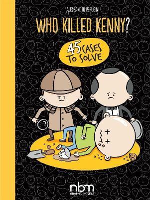 Who Killed Kenny? -