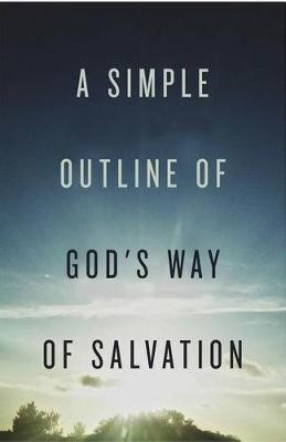 A Simple Outline of God's Way of Salvation (Pack of 25) - pr_144366