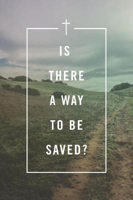 Is There a Way to Be Saved? (Pack of 25) - pr_406437