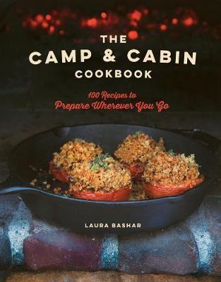The Camp & Cabin Cookbook -