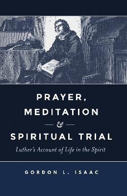 Prayer, Meditation, and Spiritual Trial -