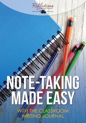 Note-Taking Made Easy with the Classroom Writing Journal - pr_1738258