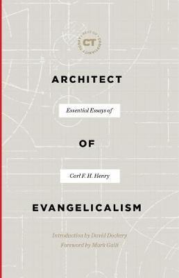 Architect of Evangelicalism -