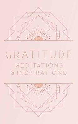 Gratitude: Inspirations and Meditations -