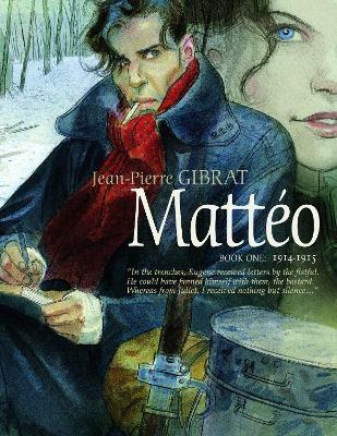 Matteo, Book One: 1914-1915 -