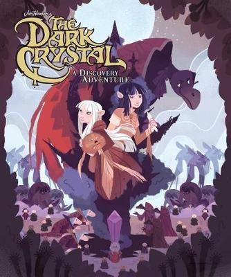 Jim Henson's The Dark Crystal: A Discovery Adventure -