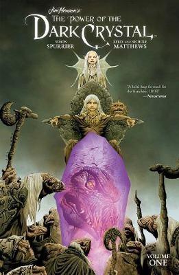 Jim Henson's The Power of the Dark Crystal Vol. 1 -