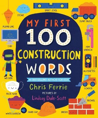 My First 100 Construction Words -
