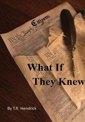 What If They Knew -