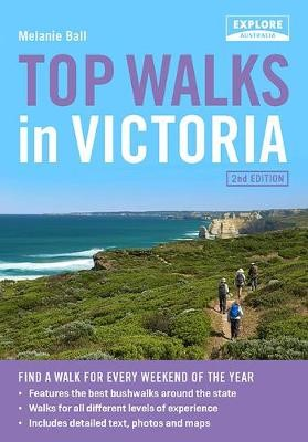 Top Walks in Victoria 2nd ed -