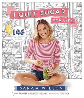 I Quit Sugar for Life -