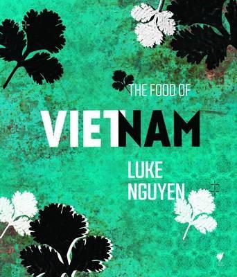 The Food of Vietnam -