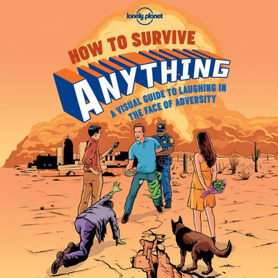 How to Survive Anything - pr_171751