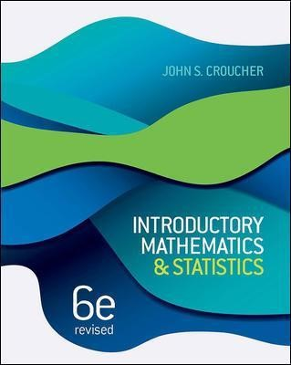 Introductory Mathematics and Statistics, 6th Edition (Revised) -