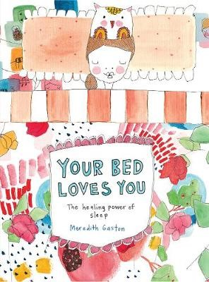 Your Bed Loves You -