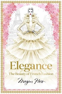 Elegance: The Beauty of French Fashion -